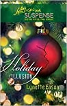 Holiday Illusion (Refuge from Danger, #3)