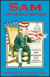 Sam and the Speaker's Chair: The Story of Sam Rayburn, Speaker of the U.S. House of Representatives