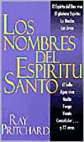 Nombres del Espiritu Santo, Los: Names of the Holy Spirit