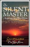 The Silent Master: Awakening the Power Within