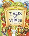 The Beginners Bible Tales of Virtue (Beginners Bible)