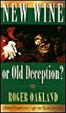 New Wine or Old Deception