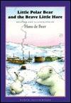Little Polar Bear & the Brave L