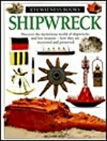 Shipwreck (Eyewitness Books)