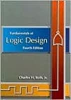 Fundamentals Of Logic Design By Charles H Roth Pdf