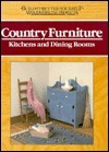 Country Furniture Kitchens and Dining Rooms