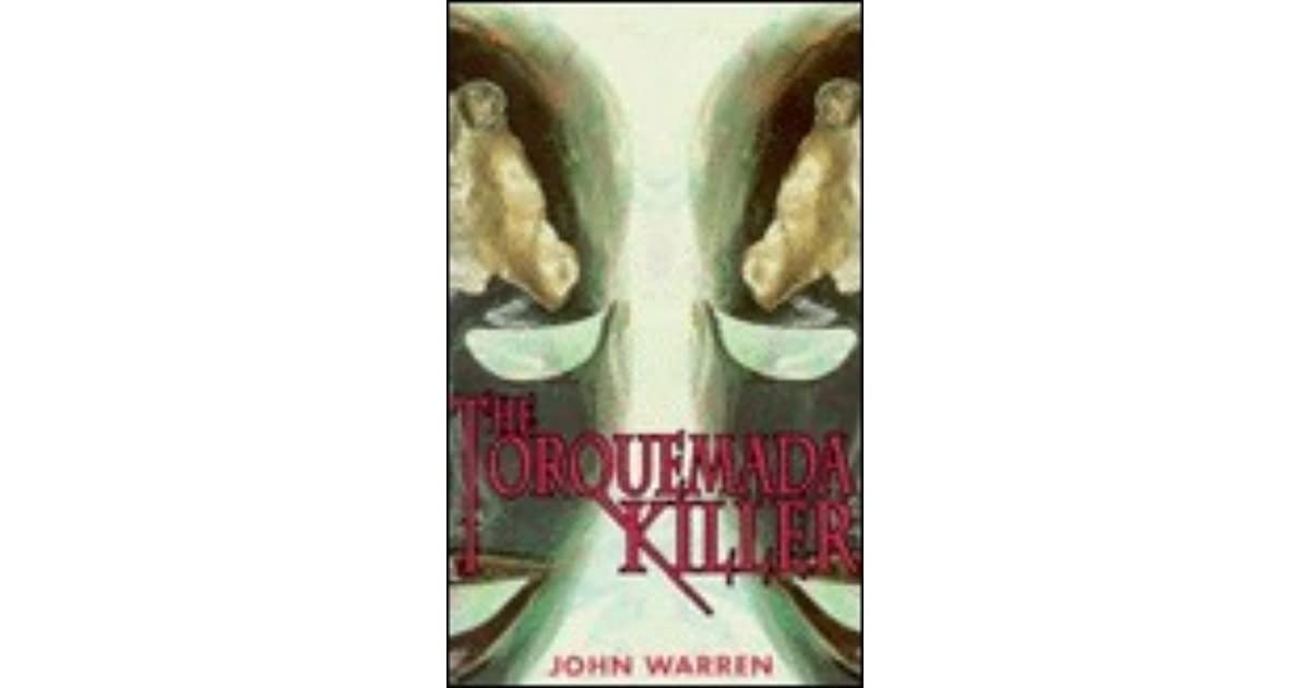 The Torquemada Killer By John Warren