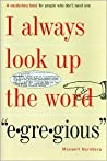 I Always Look Up the Word 'Egregious'