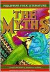 Philippine Folk Literature: The Myths