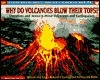 Why Do Volcanoes Blows Their Tops (Scholastic Q&A)