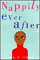Nappily Ever After (Nappily, #1)