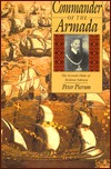 Commander of the Armada: The Seventh Duke of Medina Sidonia