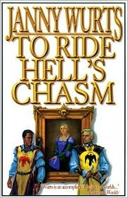 To Ride Hell S Chasm By Janny Wurts