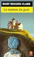 La Maison du guet