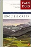 """English Creek. [Novel of the summer of 1939 in Montana;it's sequel is """"Dancing at the Rascal Fair""""(1987)]."""