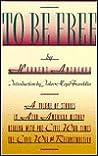 To Be Free by Herbert Aptheker