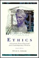 Ethics: Selections from Classical and Contemporary Writers