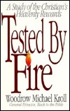 Tested by Fire: A Study of the Christian's Heavenly Rewards