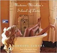 Madame Mirabou's School Of Love