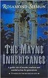 The Mayne Inheritance by Rosamond Siemon