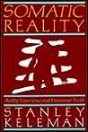 Somatic Reality
