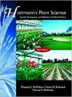 Hartmann's Plant Science: Growth, Development, and Utilization of Cultivated Plants [With CDROM]
