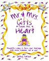 Mr. & Mrs. Gifts from the Heart
