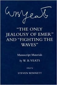 The Only Jealousy of Emer and Fighting the Waves: Manuscript Materials