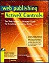 Web Publishing with ActiveX Controls, with CD-ROM