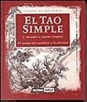 El Tao Simple (Fuentes De Sabiduria)