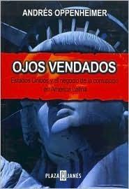 Ojos vendados: Estados Unidos y el negocio de la corrupción en América Latina