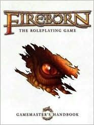 Fireborn: The Roleplaying Game: Gamemaster's Handbook