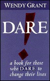 Dare!: A Book for Those Who Dare to Change Their Lives