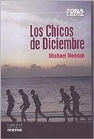 Los Chicos De Diciembre/ the December Boys (Zona Libre/ Free Zone)