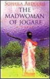 The Madwoman of Jogare