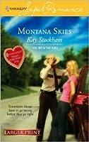 Montana Skies (You, Me and the Kids) (Larger Print Harlequin Superromance, No 1395)