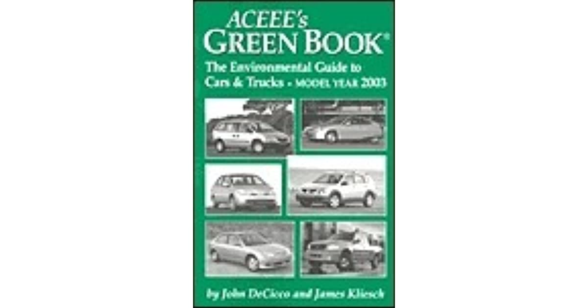 ACEEE's Green Book: The Environmental Guide to Cars and