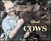 About Cows
