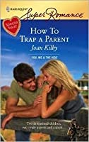 How to Trap a Parent
