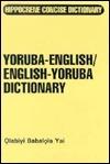 Yoruba-EnglishEnglish-Yoruba Concise Dictionary