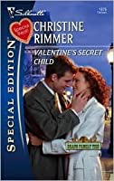 Valentine's Secret Child (Bravo Family, #21) (Bravo Family Ties Miniseries, #8)