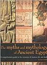 The Myths and Mythology of Ancient Egypt