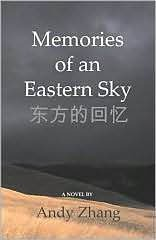 Memories of an Eastern Sky by Andy Zhang