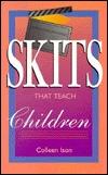 Skits That Teach Children