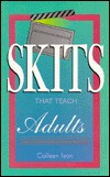 Skits That Teach Adults