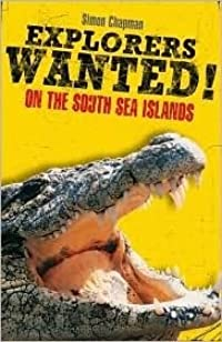 Explorers Wanted!: On the South Sea Islands