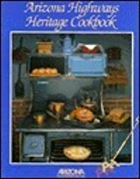 Arizona Highways Heritage Cookbook