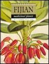 Fijian Medicinal Plants
