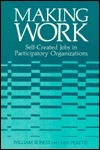 Making Work  Self-Created Jobs in Participatory Organizations (