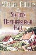 The Secrets of Heathersleigh Hall